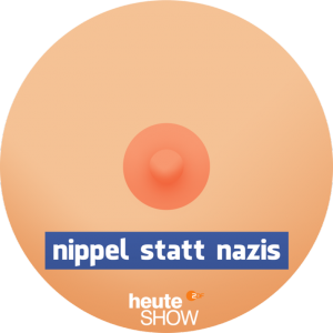 Nippel statt Nazis (c) Heute Show ZDF